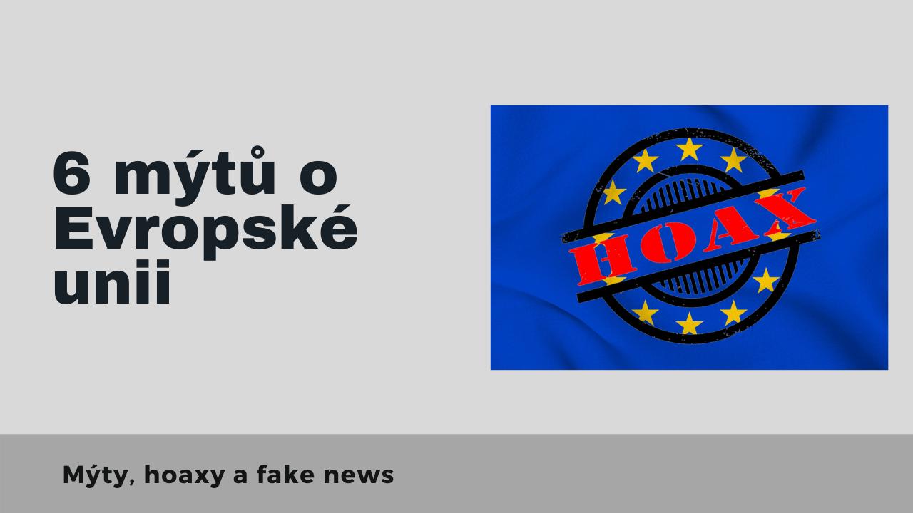 6 mýtů o Evropské unii